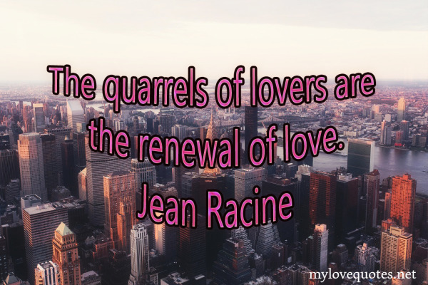 the quarrels of lovers are the