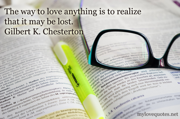 the way to love anything is to realize