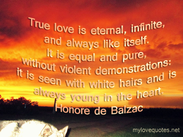 true love is eternal infinite and always like itself