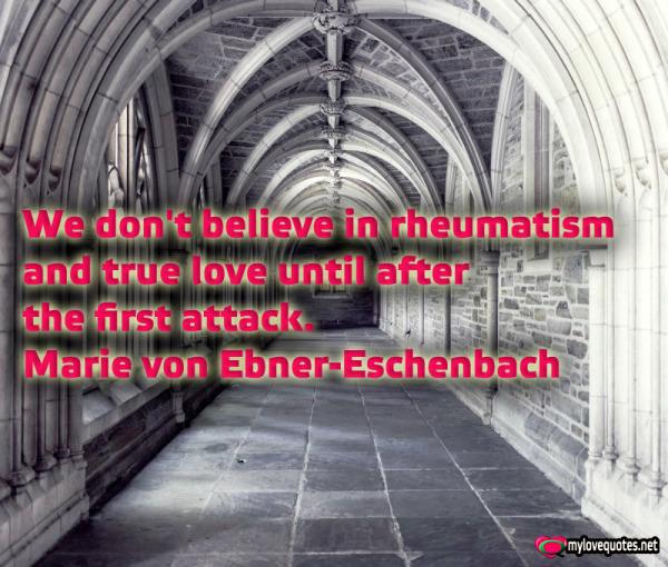 we don't believe in rheumatism