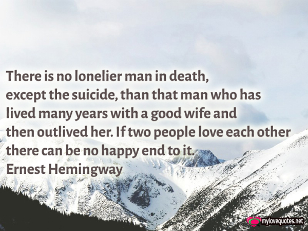 there is no lonelier man in death except the suicide than that man