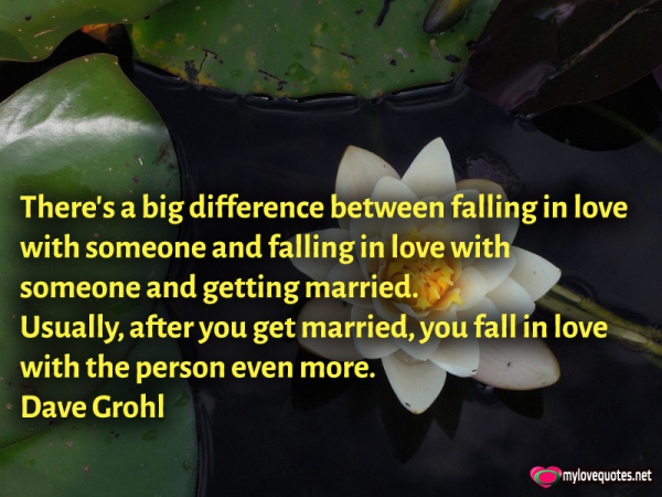 there's a big difference between falling in love with someone