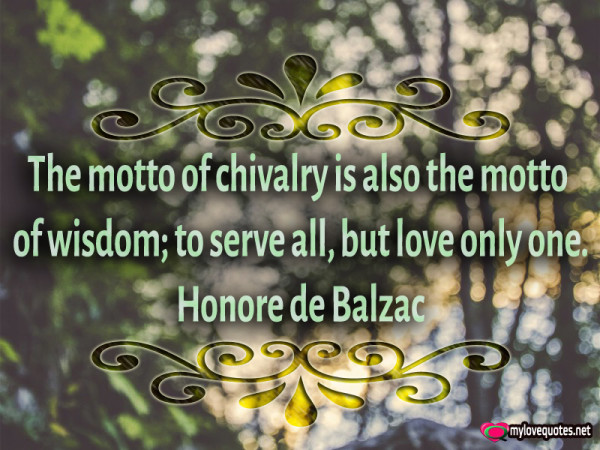 the motto of chivalry is also the motto of wisdom