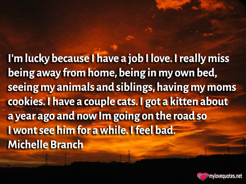 Im Lucky Because I Have A Job I Love Mylovequotesnet Cute Love
