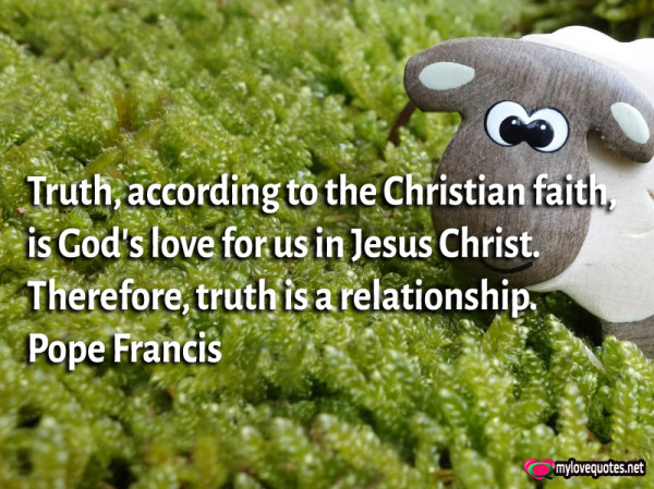 truth according to the christian faith is god's love for us