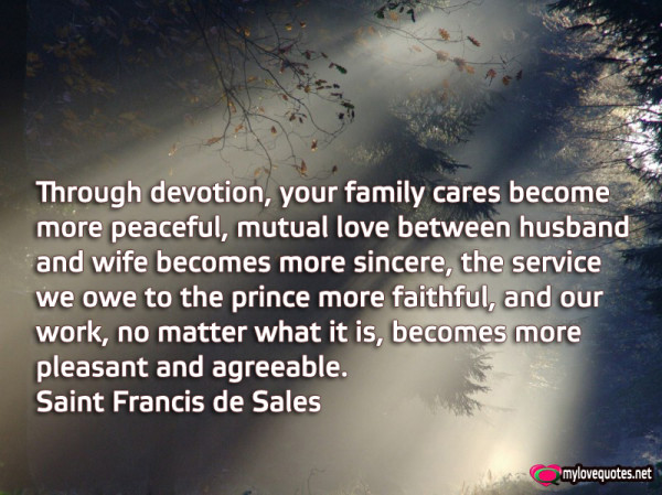through devotion your family cares become more peaceful mutual love between husband and wife