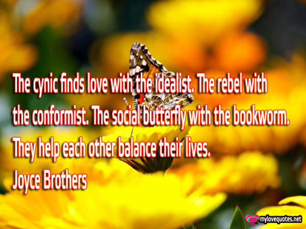the cynic finds love with the idealist the rebel with conformist the social butterfly