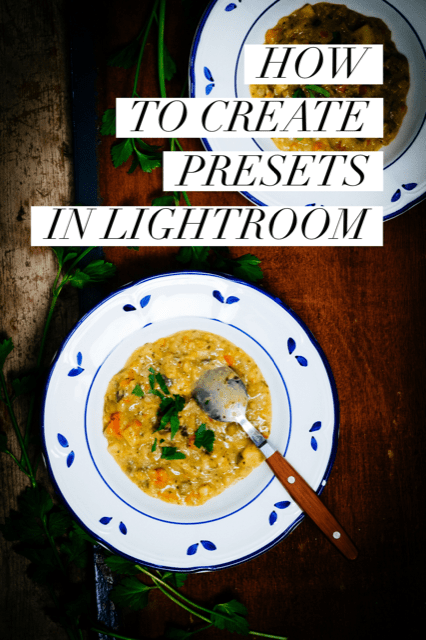 How to create presets in lightroom