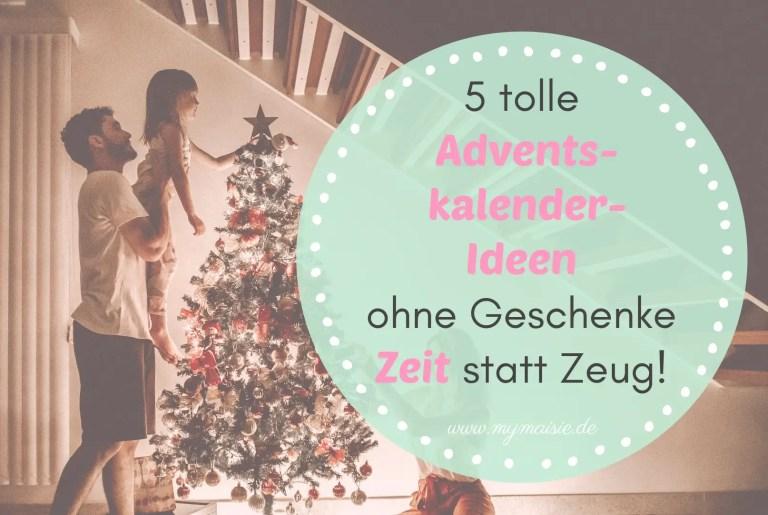 5 wunderbare Adventskalender ohne Geschenke – Zeit statt Zeug! 😇