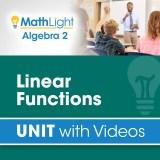 MathLight Algebra 2 Unit Linear Functions