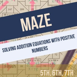 Solving Addition Equations Maze