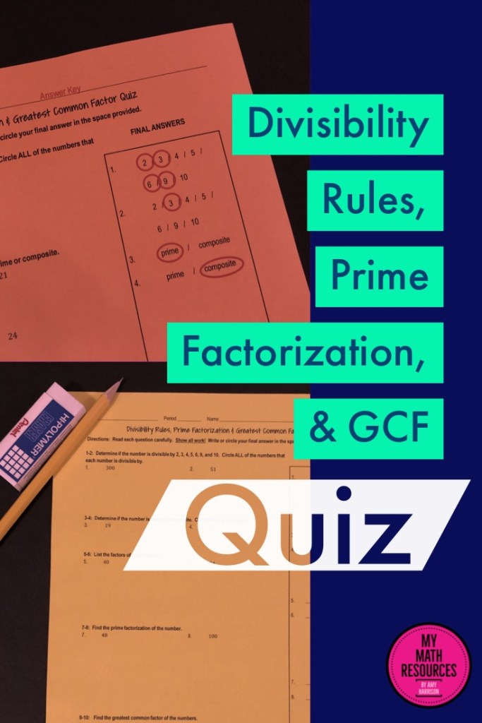This is an easy, no-prep quiz covering divisibility rules, primes and composites, prime factorization, and GCF.  This is a great quiz for your 5th, 6th, 7th, or 8th grade math class!  #mathteacher #math #maths #teacher #algebra #geometry #mathproblems # study #iteachsixth #iteachseventh #iteacheigth #6thgrade #7thgrade #8thgrade #middleschoolmath #teacherspayteachers #teachersfollowteachers #teacherinspiration