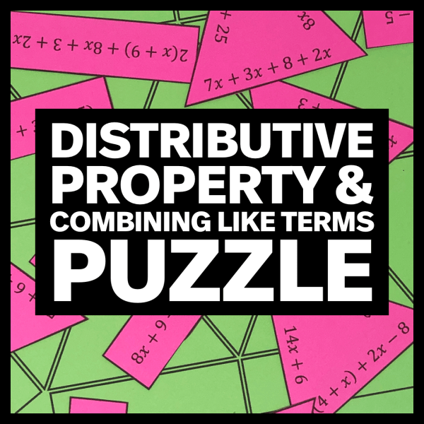 Distributive Property and Combining Like Terms Puzzle