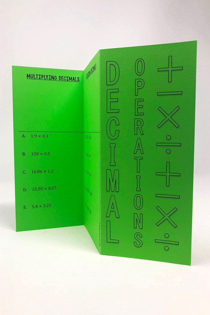 This decimal operations foldable is a FUN way to take notes on decimal operations!  Your 5th, 6th, 7th, or 8th Grade Math students will love foldables compared to traditional note taking!  This foldable is perfect for an interactive notebook! It doesn't even take up a whole page in a composition notebook.  This is ideal because you can write work that won't fit in the foldable on the side, and notes can be written in the notebook next to the foldable.  Students will complete this decimal operations foldable as a substitute to traditional note-taking.  They will write the rules for how to add, subtract, multiply, and divide decimals.  Finally, they will complete examples about adding decimals, subtracting decimals, multiplying decimals, and dividing decimals.  There are several printing options and an Easy Printing guide at the start of the document.  Just choose how many completed examples you want on the foldable, whether you want an answer key, and whether or not you want the steps written out.  Using the Easy Printing guide you can quickly find the page numbers that correspond to the version of the foldable you want!