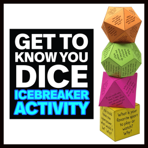 Get to Know You Dice
