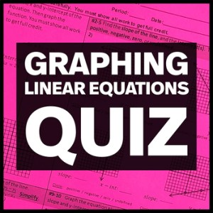 Slope Graphing Linear Equations X and Y Intercepts Quiz