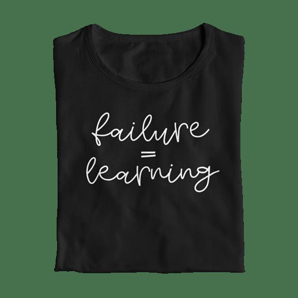 Failure Equals Learning Teacher T-Shirt