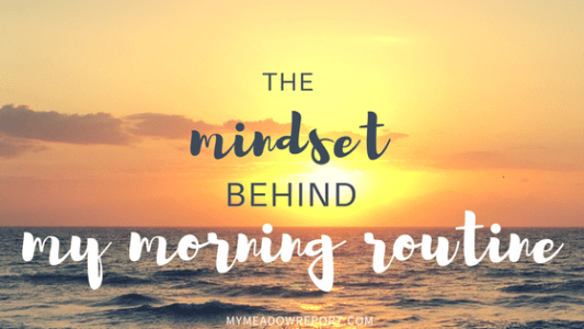 mindset-behind-my-morning-routine