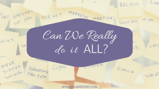 can-we-really-do-it-all