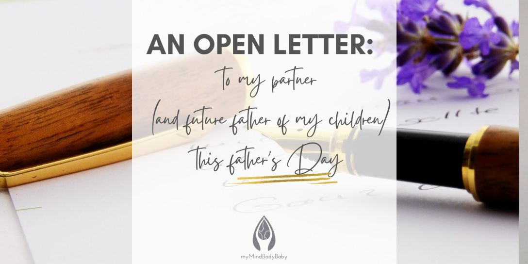 To my partner and future father of my children on fathers day