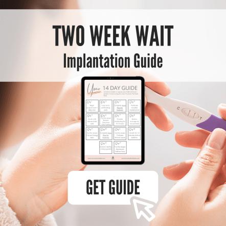 Two Week Wait Implantation Guide