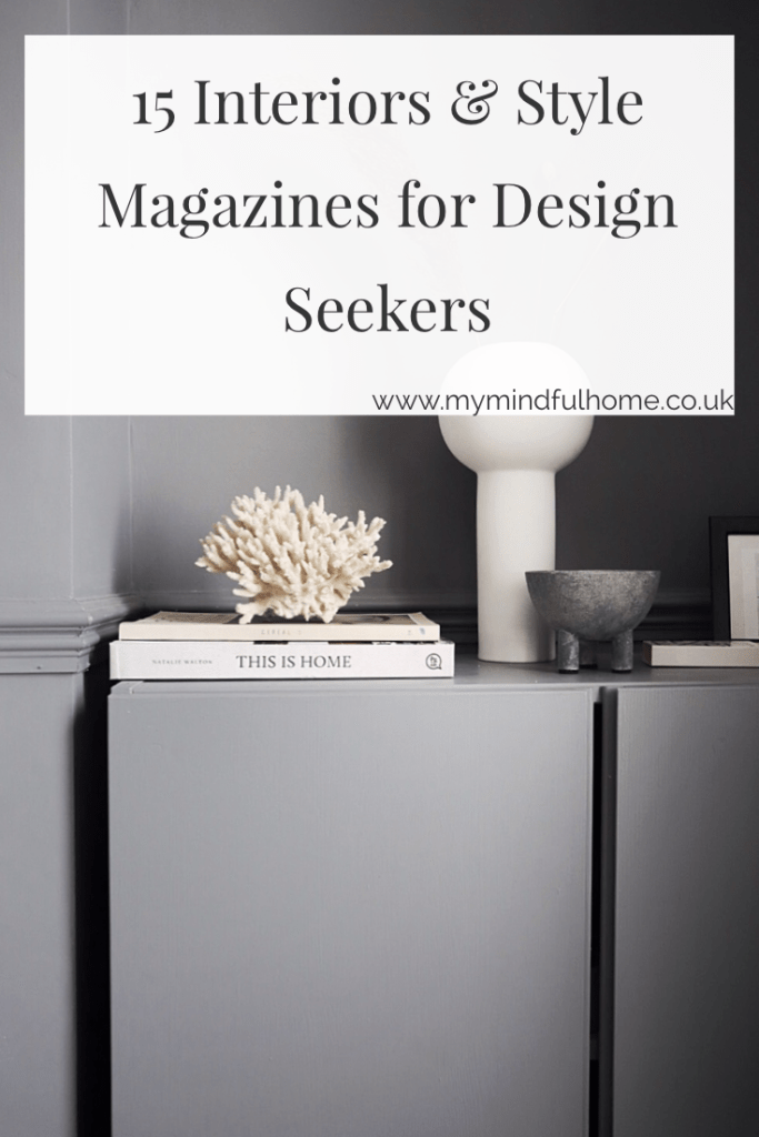 Top 15 Interiors Style Magazines For Design Seekers