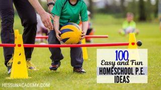 100+ Easy and Fun Homeschool P.E. Ideas for Happy Kids