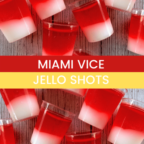 Miami Vice Jello Shots