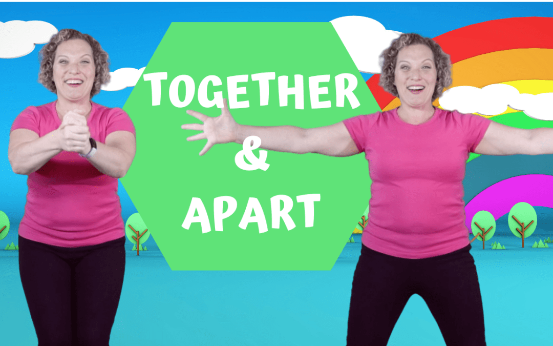 Together and Apart | Preschool Dance and Movement Song | Hip Hop Action Song for Kids