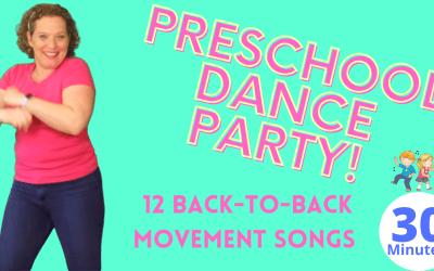 PRESCHOOL DANCE PARTY! 12 Preschool Movement Dance Songs