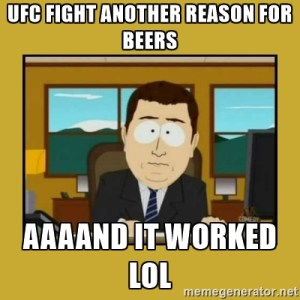 UFC and beers