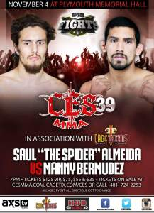 Manny Bermudez faces off against the veteran Saul Almeida at CES MMA 39