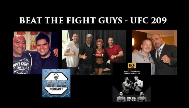 Beat the Fight Guys – UFC 209 – SFLC Podcast – Win prizes from Menacing Valor