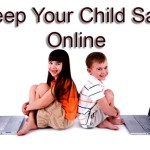 Top 5 Tips to Keep Your Child Safe Online