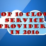 Top 10 Best Cloud Service Providers 2018