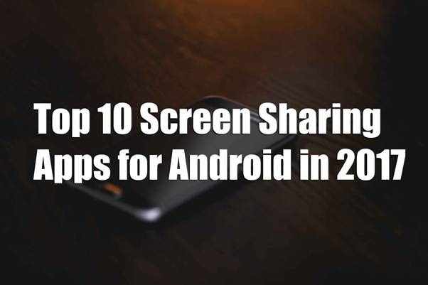 Best Screen sharing Apps