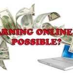 """Is This Term True """"Earning Online is Possible""""?"""