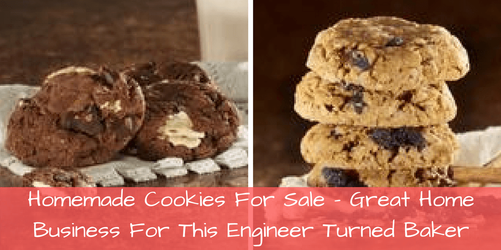 Homemade Cookies for Sale-Great Home Business For This Engineer Turned Baker