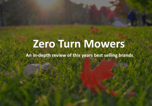 Best Zero Turn Mower 2017 – Buyer's Guide