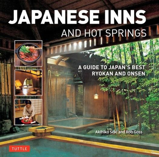 Japanese Inns and Hot Springs Book Japan Travel Guide Traditional Japanese Inn Japanese Hot Springs Onsen Ryokan