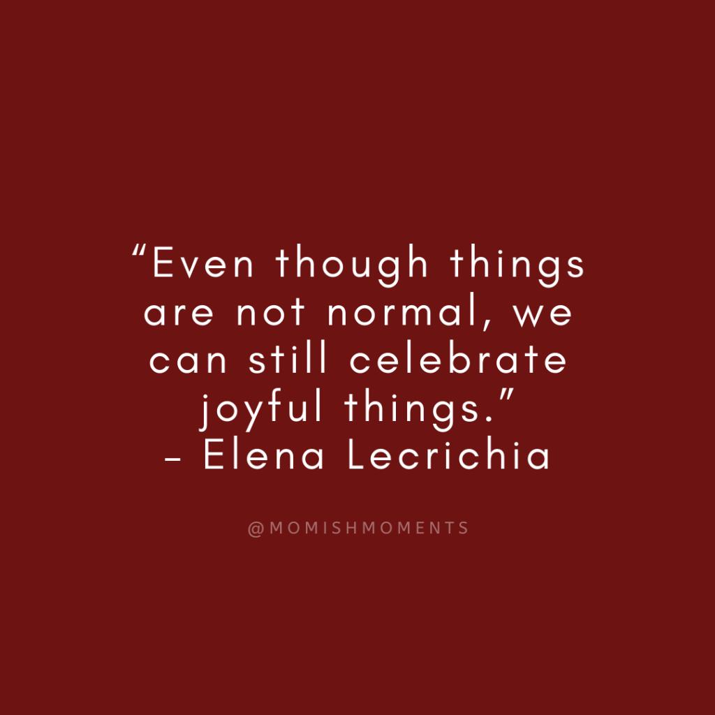 celebrate joyful things