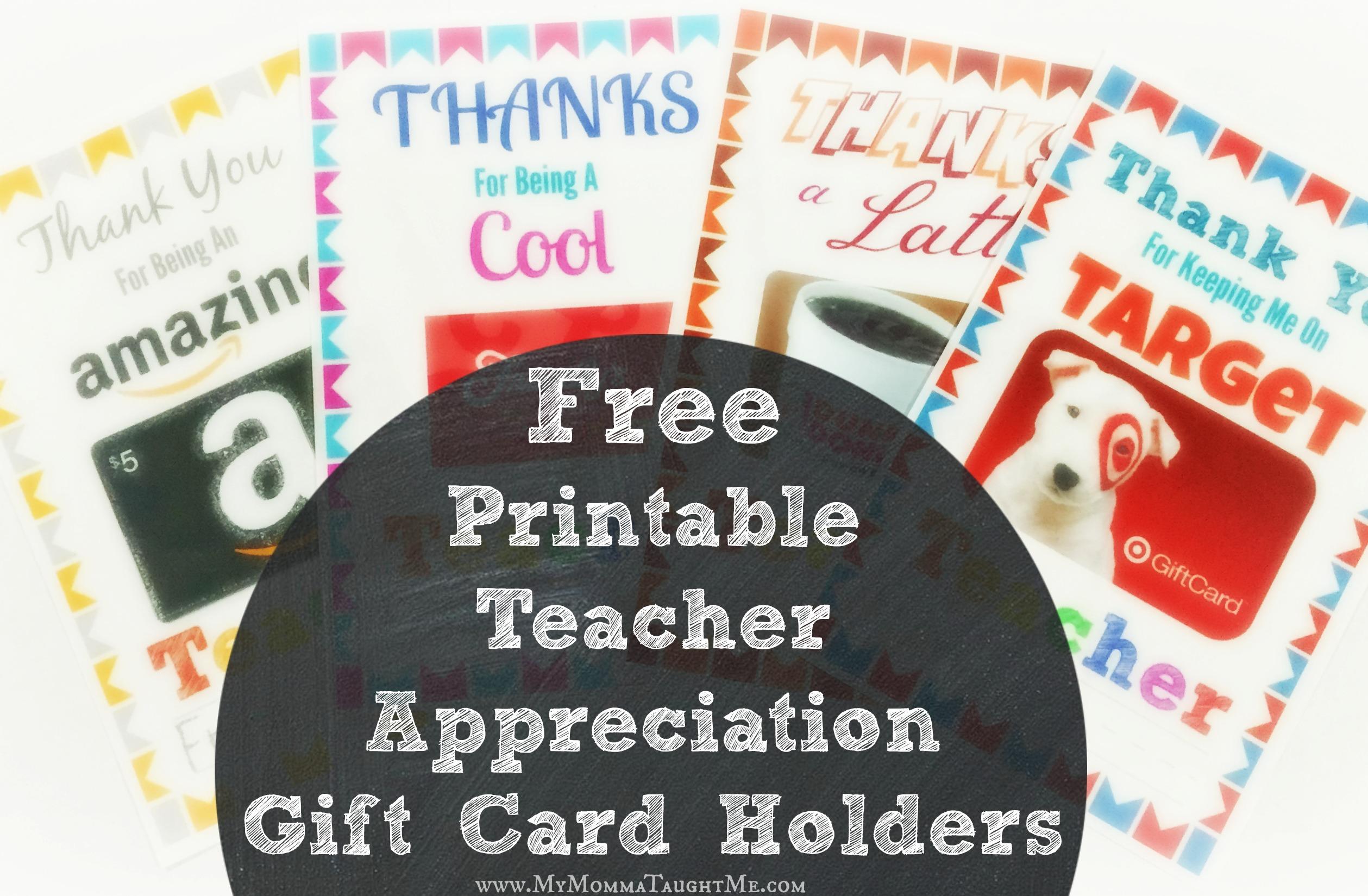 Free Printable Teacher Appreciation Gift Card Holders