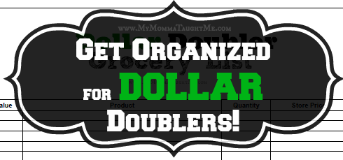 Get Organized for Dollar Doublers