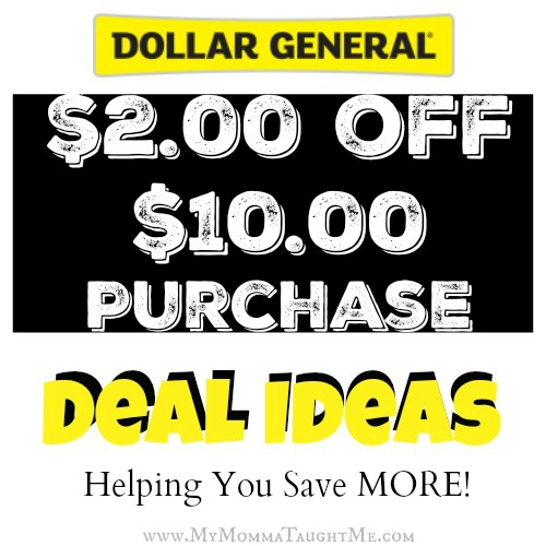 Dollar General Deal Ideas $2 off $10