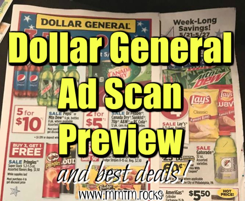 Dollar General Ad Scan And Best Deals Week Of 5 21 17