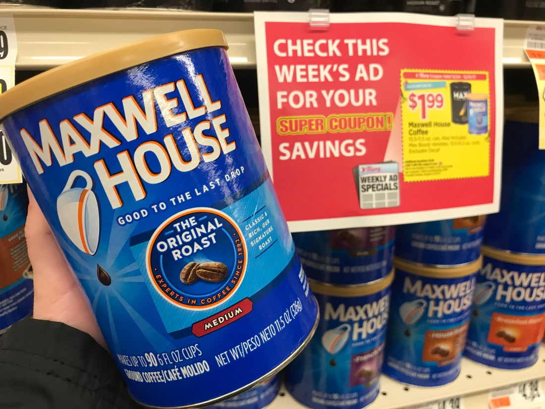 Maxwell House Cafe Collection Mocha Coffee Single Serve Cups, 18 count. 5. Maxwell House. Maxwell House Dark Roast Ground Coffee oz. Maxwell House Dark Roast Ground Coffee oz. 0. Maxwell House. Maxwell House Dark Roast Ground Coffee oz Canister.