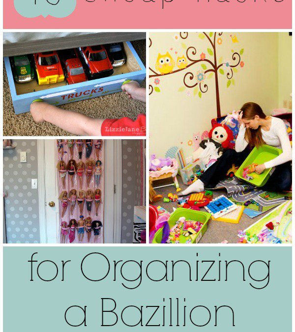 18 Cheap Hacks for Organizing Toys