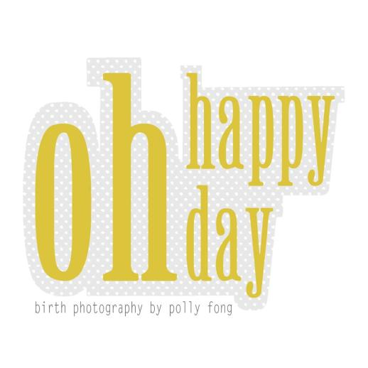 Oh Happy Day Birth Photography By Polly Fong