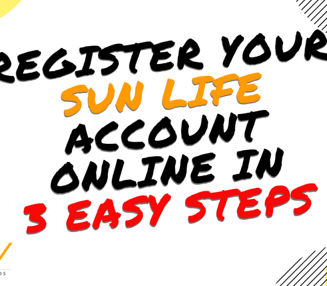 Register your Sun Life Account Online in 3 Easy Steps