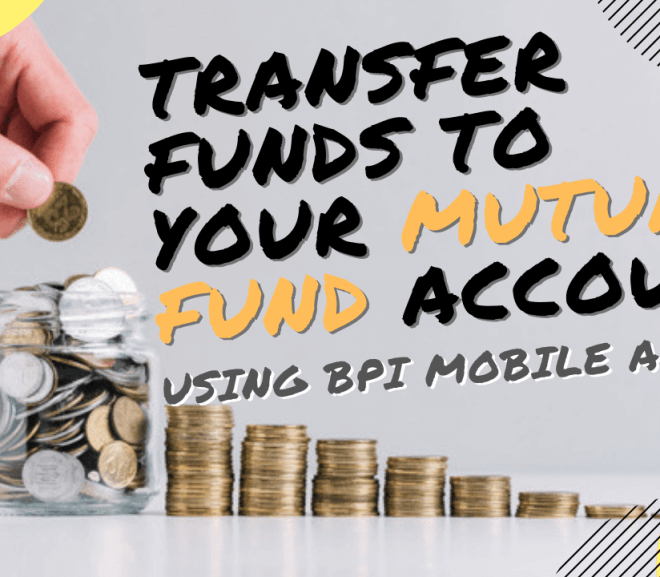 How to Transfer Funds to your Sunlife Mutual Fund Account via BPI Mobile App